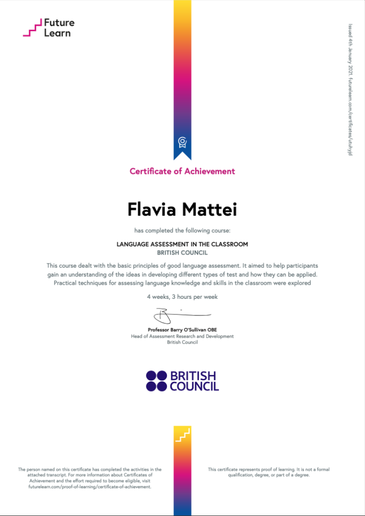 FLAVIA MATTEI CERTIFICATE OF ACHIEVEMENT LANGUAGE ASSESSMENT IN THE CLASSROOM BRITISH COUNCIL